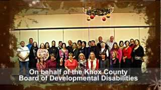 Knox County Board of Developmental Disabilities [Knox County, Ohio] 2012 holiday video card thanking the Knox County community for its support of the agency and the hundreds of individuals it supports in the community to have healthy, safe, quality lives.